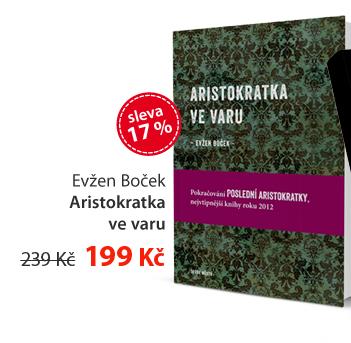 Evžen Boček: Aristokratka ve varu