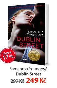 Samantha Youngová: Dublin Street