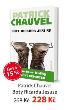 Patrick Chauvel: Boty Ricarda Jesuse